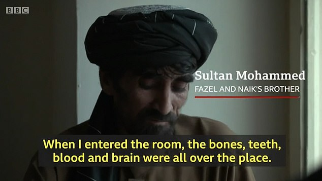 Sultan, the boys' older brother, added: 'When I entered the room, the bones, the teeth, blood and brain were all over the place'